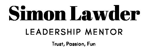 Simon Lawder – Leadership Mentor – Trust, Passion, Fun